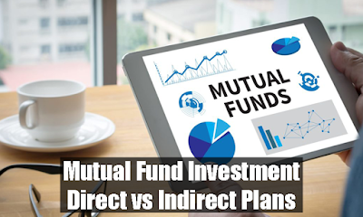 Mutual Fund Investment: Direct vs Indirect Plans