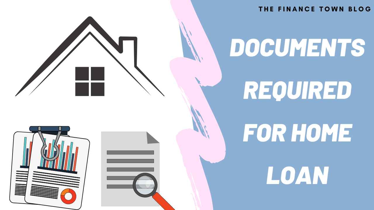 List of Required Documents for Taking Home Loan