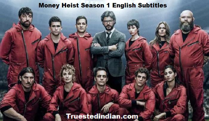 Money Heist Season 1 English Subtitles Complete File Download