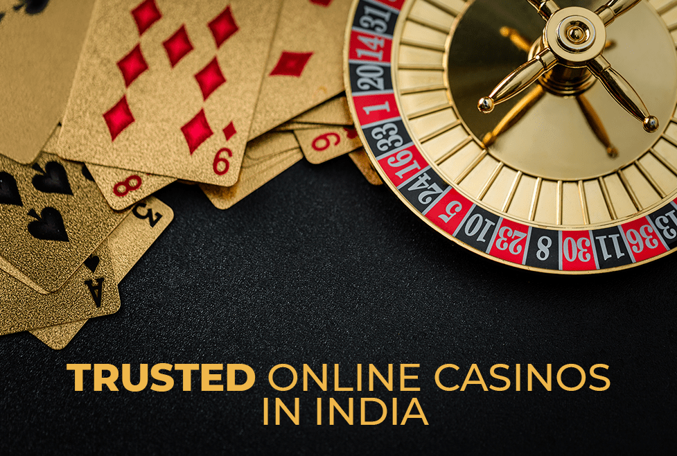 Top 10 Trusted Online Casinos in India